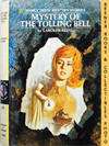 Mystery Of The Tolling Bell: Nancy Drew Mystery Stories Series