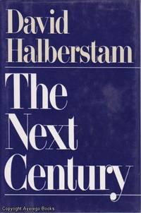 The Next Century by David Halberstam - 1st printing - 1991 - from Ayerego Books (IOBA) and Biblio.com