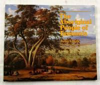 The Aboriginal People of Tasmania