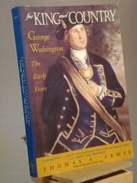 For King and Country: George Washington: The Early Years