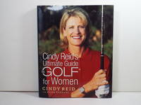 Cindy Reid's Ultimate Guide to Golf for Women