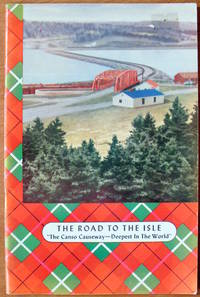 "The Road to the Isle. ""the World's Deepest Causeway"" by  L.J Doucet - Paperback - 1955 - from Ken Jackson and Biblio.com"