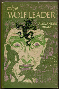 THE WOLF-LEADER. Edited from the Translation of Alfred Allinson by L. Sprague de Camp ..