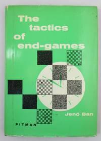 The Tactics of End-games