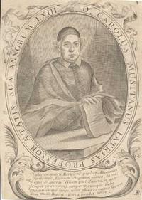D. CAROLUS MUSITANUS LATRIAS PROFESSOR AETATIS SUAE ANNORUM LXIII.
