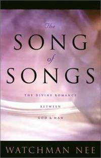 The Song of Songs by Watchman Nee - Paperback - 1995 - from ThriftBooks and Biblio.com