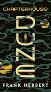 Chapterhouse: Dune by Frank Herbert - 2019-06-04 - from Books Express and Biblio.com