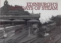 Edinburgh's Last Days of Steam