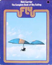 image of Fly: the Complete Book of Sky Sailing