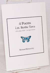 4 poems i.m. Berthe Tawa (21st June 1924 - 3rd April 2010)