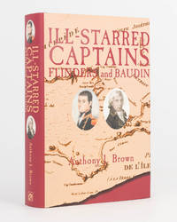 Ill-starred Captains. Flinders and Baudin
