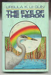 View Image 1 of 3 for THE EYE OF THE HERON Inventory #5026