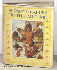 Flower Fairies of the Autumn with the Nuts and Berries they bring.  Poems and Pictures