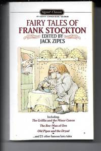 Fairy Tales of Frank Stockton (Signet classics) by  Jack (Ed)  Frank; Zipes - Paperback - 1st Edition - 1990 - from Sparkle Books (SKU: 005502)