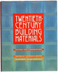 Twentieth Century Building Materials: History and Conservation