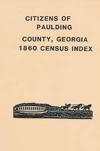 Citizens Of Paulding County, Georgia 1860 Census Index