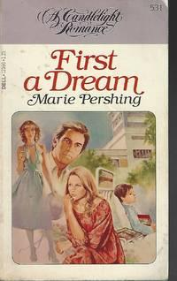 First a Dream [A Candlelight Romance #531]