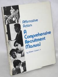 Affirmative action: a comprehensive recruitment manual