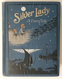 Silver Lady, a Fairy Tale