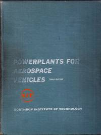 Powerplants for Aerospace Vehicles.  Third Edition