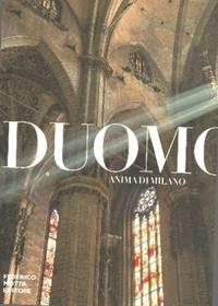 Duomo anima di Milano.  Ediz.  illustrata
