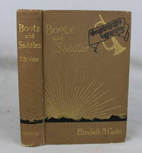 Boots and Saddles; Or, Life in Dakota with General [George] Custer
