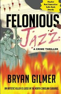 Felonious Jazz