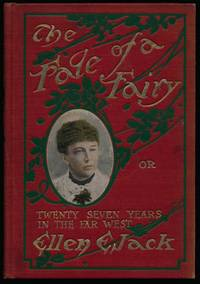 The Fate of a Fairy by  Ellen E JACK - Hardcover - 1910 - from Main Street Fine Books & Manuscripts, ABAA and Biblio.co.uk