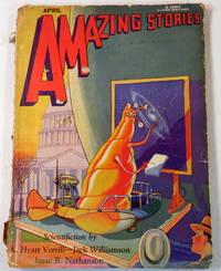 Amazing Stories Magazine Scientifiction. April 1930. Volume 5, No. 1