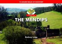 A Boot Up The Mendips: 10 Leisure Walks of Discovery