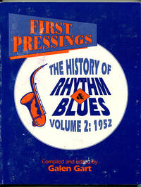 image of First Pressings -- The History of Rhythm & Blues Volume 2: 1952