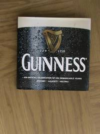 Guinness: Celebrating 250 Remarkable Years       **1st edition / 1st printing**