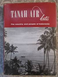 "image of Tanah Air Kita [""Our Fatherland""] The Country and People of Indonesia"