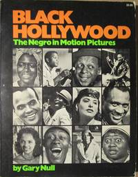 Black Hollywood The Negro in Motion Pictures