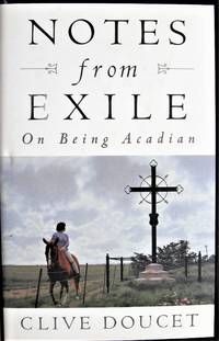 image of Notes From Exile. on Being Acadian