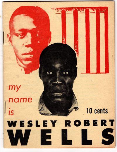My Name is Wesley Robert Wells