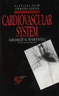 Cardiovascular System (Clinical Film Viewing)