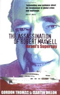 image of ASSASSINATION ROBERT MAXWELL: Israel's Superspy