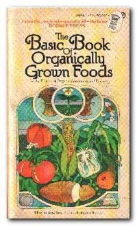 The Basic Book of Organically Grown Foods