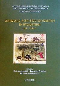 Animals and Environment in Byzantium (7th-12th ce.)