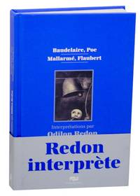 Baudelaire, Poe, Mallarme, Flaubert: Interpretations par Odilon Redon