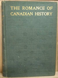image of The Romance of Canadian History