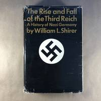 image of The Rise and Fall of the Third Reich: A History of Nazi Germany