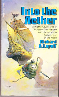 Into the Aether by  Richard A Lupoff - Paperback - 1st Printing - 1974 - from John Thompson (SKU: 37003)