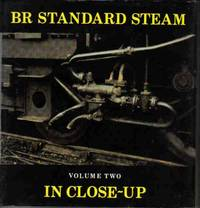 BR Standard Steam In Close - Up Volume Two