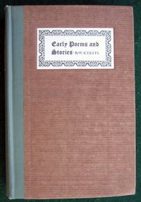 EARLY POEMS AND STORIES