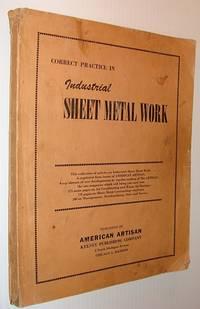Correct Practice in Industrial Sheet Metal Work