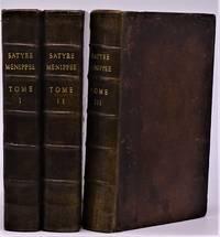 Satyre Ménippée, de la Vertu du Catholicon d'Espagne, et de la tenue des Etats de Paris. Derniere Edition. Three Volumes