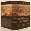 View Image 1 of 2 for Beyond the Hundredth Meridian: John Wesley Powell and the Second Opening o the West (SIGNED) Inventory #17171