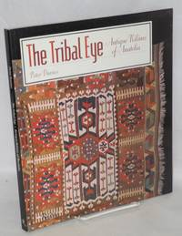 The tribal eye antique kilims of Anatolia; published with the sponsorship of Mobil Oil Turk A.S. and Koc Holding A.S.
